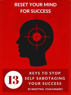 $497 Training '13 Keys To STOP Self-Sabotaging Your Success'