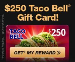 Taco Bell $250