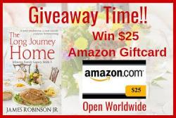 $25 Amazon Gift Card From The Long Journey Home Author James Robinson Jr.