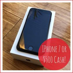 Win A Iphone7 Or $500 Cash