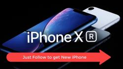 Get The New IPhone XS | XR For Free