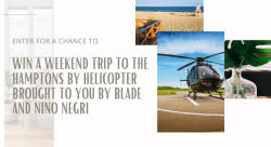 Win A Weekend Trip To The Hamptons By Helicopter