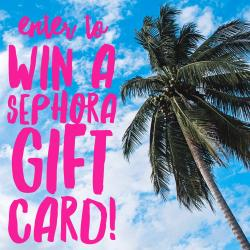 $100 Sephora Gift Card Giveaway (8/11 WW)